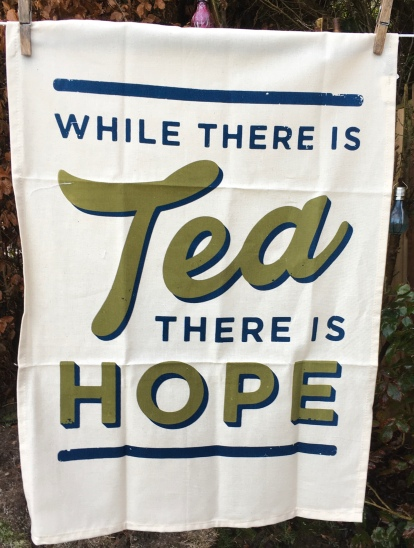 While there is tea there is hope: 2020. To read the story www.myteatowels.wordpress.com/2020/02/01/whi