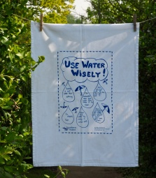 Use Water Wisely: 2014. To read the story www.myteatowels.wordpress.com/2017/08/16/use