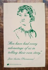 Jane Austen (1775-1817) was an English novelist who set her work amongst the landed gentry and uses realism, biting irony and social commentary to illustrate the precarious economic situation that women in 18th and 19th century found themselves. On 'loan' from Radical Tea Towel Company