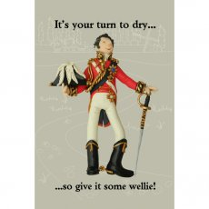 """""""It's your turn to dry so give it some wellie"""". On 'loan' from Erica Sturla"""